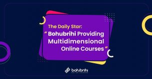 "The Daily Star: ""Bohubrihi Providing Multidimensional Online Courses"""