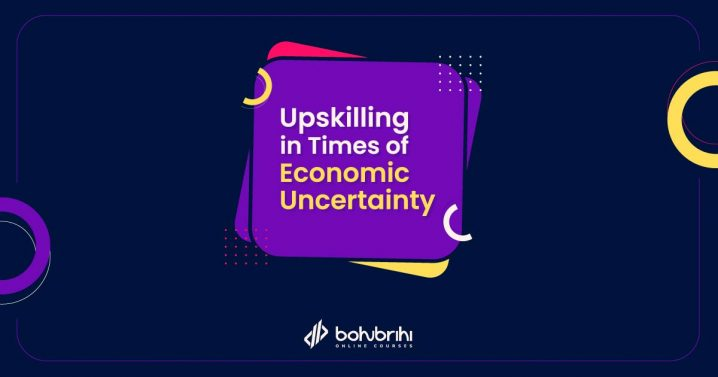 Upskilling in Times of Economic Uncertainty