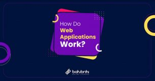 Read more about the article How Do Web Applications Work?