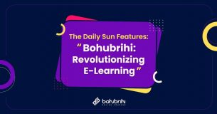 "The Daily Sun Features: ""Bohubrihi: Revolutionizing E-Learning"""