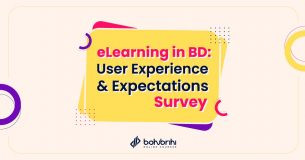 eLearning in BD: User Experience & Expectations Survey